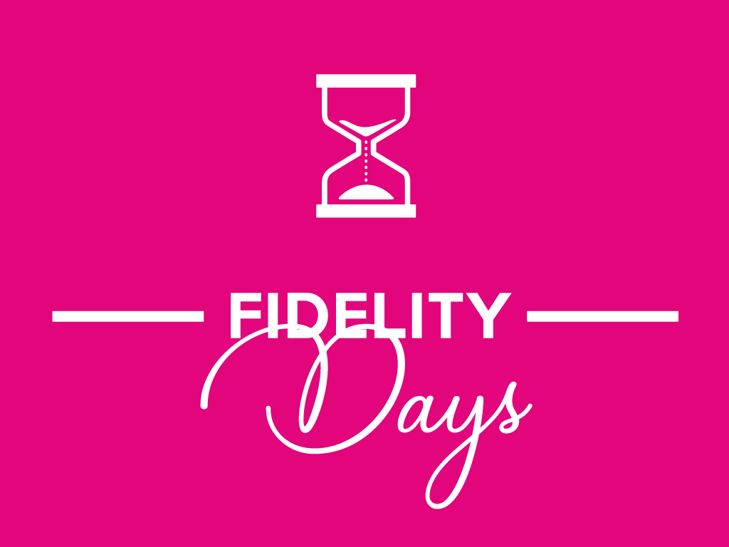 Fidelity Days
