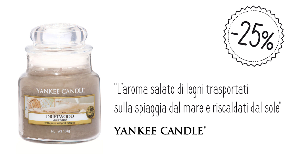 Driftwood Yankee Candle in promozione del 25%